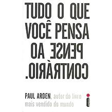 Tudo o que Você Pensa, Pense ao Contrário (Em Portuguese do Brasil)