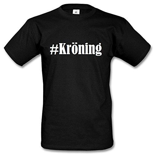 T-Shirt #Kröning Hashtag Raute für Damen Herren und Kinder ... in den Farben Schwarz und Weiss Schwarz