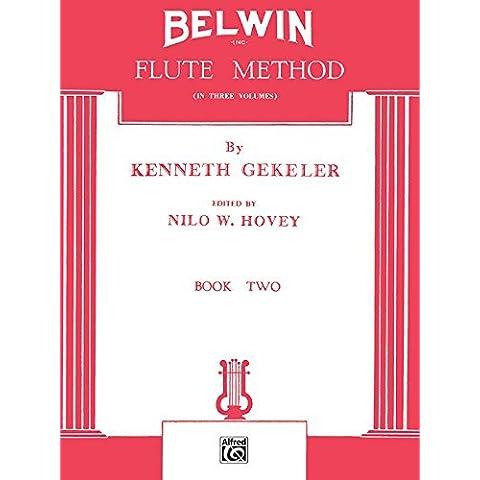 Belwin Flute Method, Bk 2 by Kenneth Gekeler (1985-03-01)