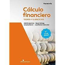 Cálculo financiero. Teoría y ejercicios. 3.ª edición revisada