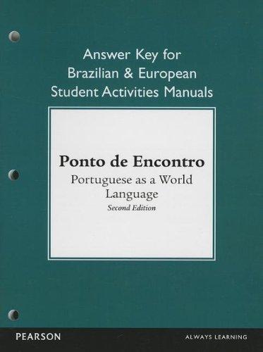 Brazilian and European Student Activities Manual Answer Key for Ponto de Encontro: Portuguese as a World Language by Clemence de Jouet-Pastre (2012-03-05)