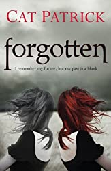 Forgotten by Cat Patrick (2011-06-06)