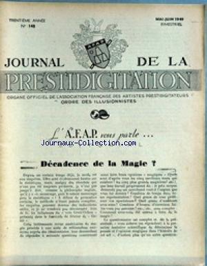 JOURNAL DE LA PRESTIDIGITATION [No 148] du 01/05/1949 - DECADENCE DE LA MAGIE. par Collectif