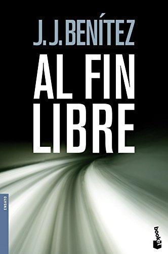 Descargar Libro Al fin libre (Biblioteca J. J. Benítez) de J. J. Benítez