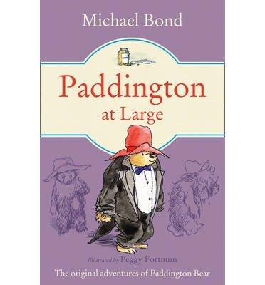 [(Paddington at Large)] [Author: Michael Bond] published on (January, 1998)