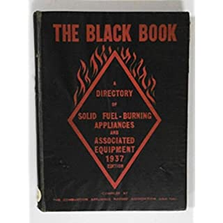 The black book, a directory of solid fuel burning apliances and associated equipment 1937 edition