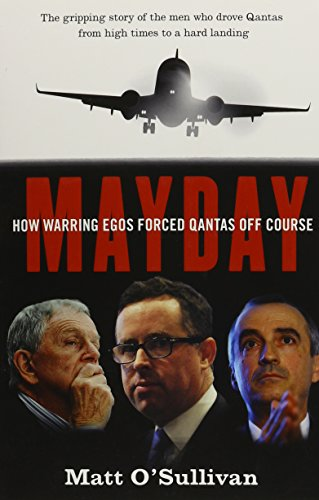 mayday-how-warring-egos-forced-qantas-off-course