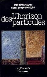 L'Horizon des particules: Complexité et élémentarité dans l'univers quantique