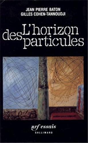 L'Horizon des particules : Complexité et élémentarité dans l'univers quantique