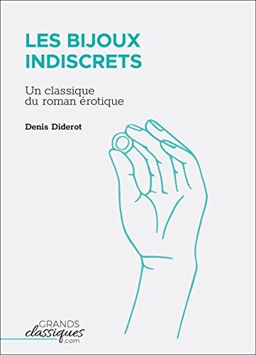 Les Bijoux indiscrets: Un classique du roman érotique par Denis Diderot