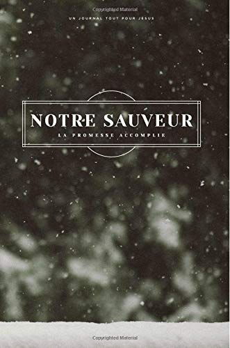 Savior: The Promise Fulfilled: A French Love God Greatly Journal par Love God Greatly