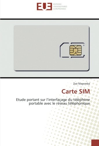 Carte SIM: Etude portant sur l'interfaçage du téléphone portable avec le réseau téléphonique