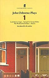 John Osbsorne Plays V1: Look Back in Anger; Epitaph for George Dillon; The World of Paul Slickey; Dejavu (Faber Contemporary Classics): Look Back in ... AND The World of Paul Slickey AND Dejavu v. 1 by John Osborne Dec'd (1996-01-15)