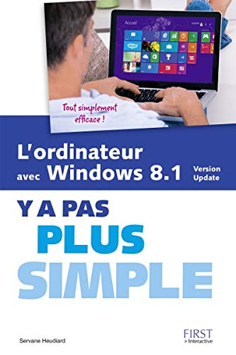 L'ordinateur avec Windows 8.1 Y a pas plus simple