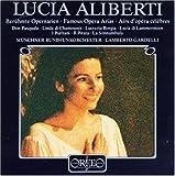 Lucia Aliberti ~ Airs d'opéra célèbres [Import allemand]