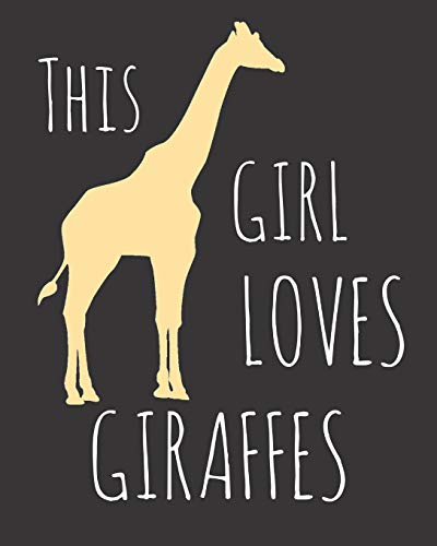 90c0607a26711f This Girl Loves Giraffes: Fun Giraffe Sketchbook for Drawing, Doodling and  Using Your Imagination