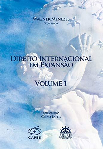 Direito Internacional em Expansão - Volume 1