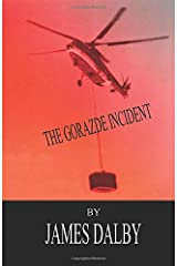 THE GORAZDE INCIDENT (Behind the News Series) Paperback