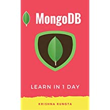 Learn MongoDB in 1 Day: Definitive Guide to Master Mongo DB (English Edition)