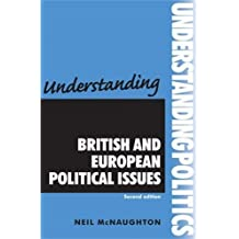 Understanding British and European Political Issues (Understanding Politics) (Understandings)