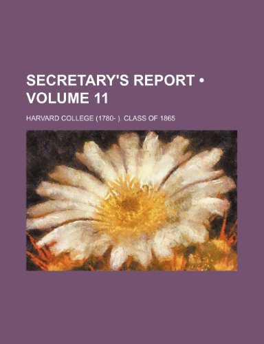 Secretary's Report (Volume 11)