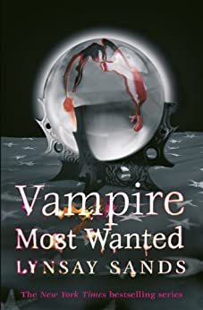 Vampire Most Wanted (Argeneau Vampires Book 20) by [Sands, Lynsay]