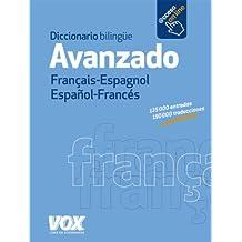 Diccionario Avanzado Français-Espagnol / Español-Francés (Vox - Lengua Francesa - Diccionarios