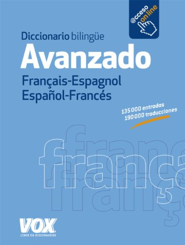 Diccionario bilingüe avanzado Français-Espagnol Español-Francés / Advanced Bilingual Dictionary Français-Anglais Spanish-French por UNKNOWN