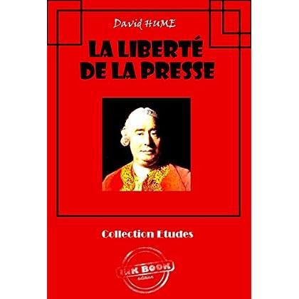 La liberté de la presse: édition intégrale (Philosophie)
