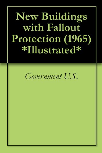 New Buildings with Fallout Protection (1965) *Illustrated*