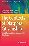 The Contexts of Diaspora Citizenship: Somali Communities in Finland and the United States (International Perspectives on Migration)