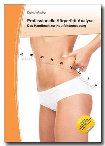 Professionelle Körperfett Analyse - Das Handbuch zur Hautfaltenmessung