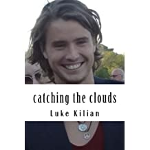 catching the clouds