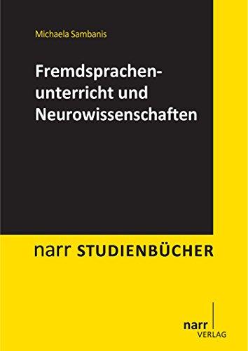 Fremdsprachenunterricht (Fremdsprachenunterricht und Neurowissenschaften (narr studienbücher))