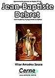 Apresentando pinturas no display TFT de  Jean-Baptiste Debret Com Raspberry Pi programado no Python (Portuguese Edition)
