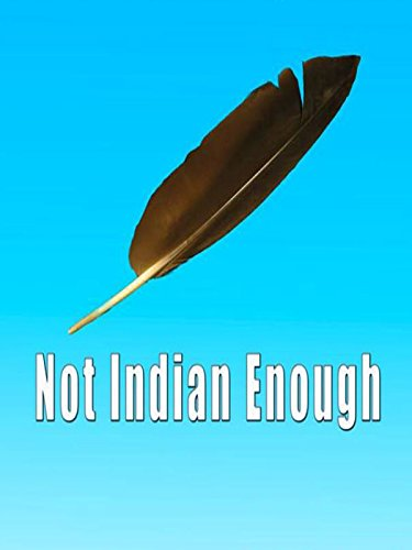 Not Indian Enough