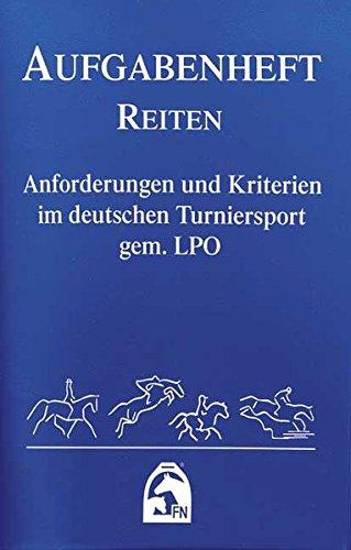Preisvergleich Produktbild Reiten 2012 (Nationale Aufgaben). Aufgabenheft: Anforderungen und Kriterien im deutschen Turniersport gem. LPO