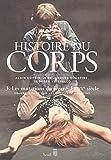 Image de Histoire du corps. Les Mutations du regard. Le XXe siècle (3)