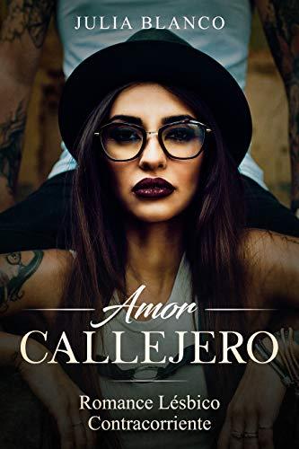 Amor Callejero de Julia Blanco