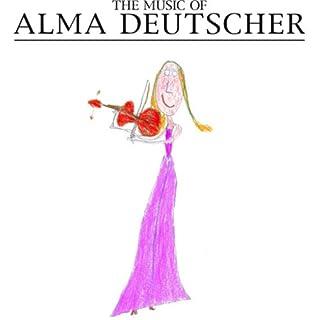 THE MUSIC OF ALMA DEUTSCHER