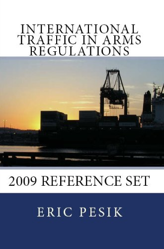 International Traffic in Arms Regulations: 2009 Reference Set