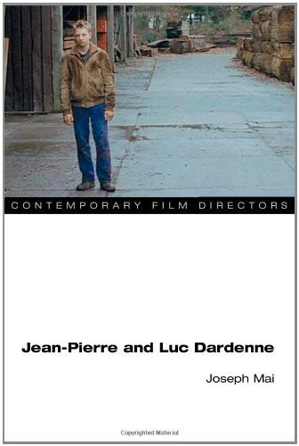 Jean-Pierre and Luc Dardenne (Contemporary Film Directors) by Joseph Mai (2010-04-06)