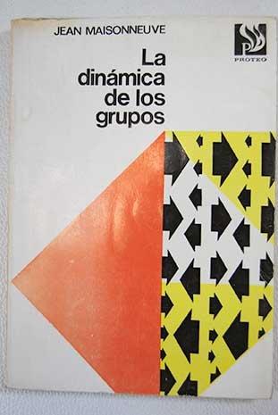 La dinámica de los grupos - Grupo Dinamicas De