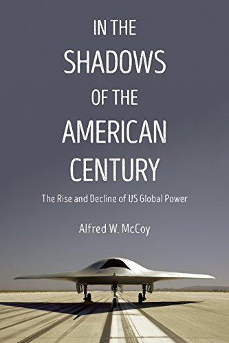 In the Shadows of the American Century: The Rise and Decline of US Global Power (Dispatch Books) (Flut-geschichten)