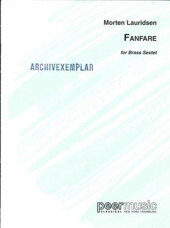 Fanfare: für 2 Trompeten, Horn, Posaune, Baßposaune, Tuba