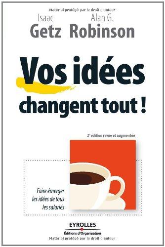 Vos ides changent tout !