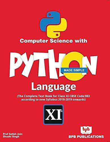 Computer Science with PYTHON Language Made Simple [Paperback] Satish Jain/Shashi Singh