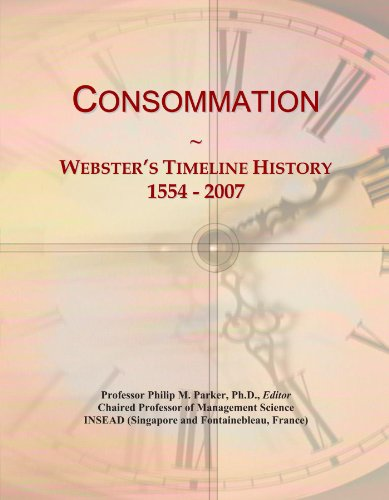 Consommation: Webster's Timeline History, 1554 - 2007