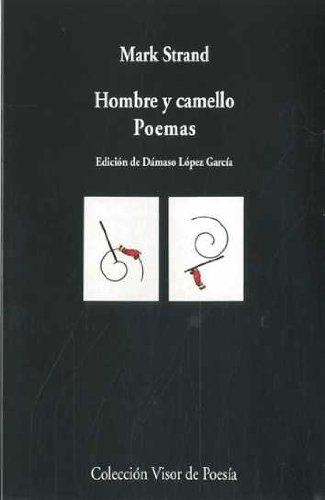 Hombre y camello.: Poemas (Visor de Poesía)