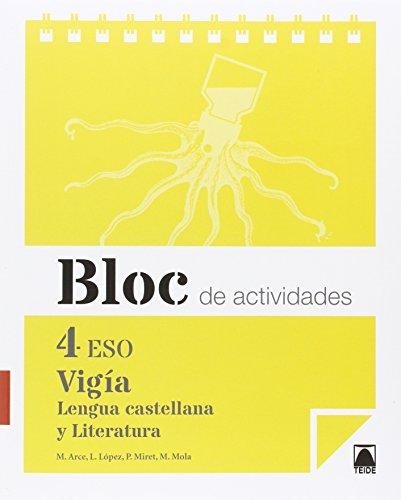 Bloc de actividades. Vigía. Lengua castellana y literatura 4 ESO - 9788430791682